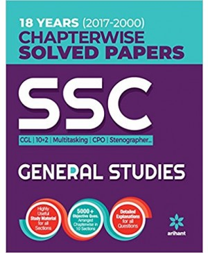 18 Years (2017-2000) SSC Chapterwise Solved Papers General Studies 2018 (English) Arihant