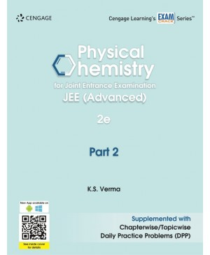 Physical Chemistry for Joint Entrance Examination JEE (Advanced) : Part 2 - Cengage Publications