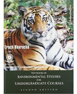 Text Book of Environmental Studies by Erach Bharucha for UG