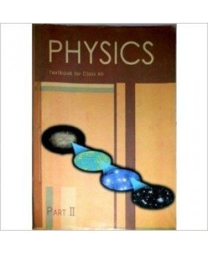 Physics Textbook Part II - Class XII NCERT