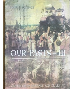 Our Pasts 3 Part - 1 Textbook In History for Class 8  NCERT