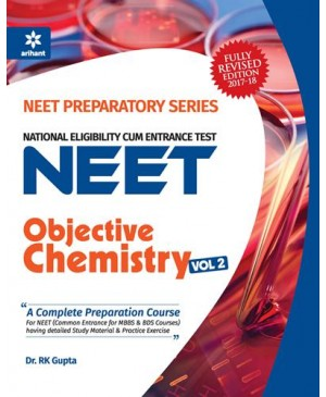 Objective Chemistry Vol.-2 For NEET 2018 - Arihant