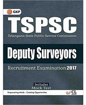TSPSC Deputy Surveyors, General Knowledge & Civil (ITI Trade) 2017 - GK Publications