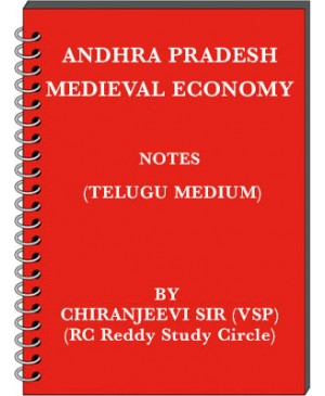 AP Medieval Economy - Notes by Chiranjeevi Sir (VSP) - Telugu Medium - PDF