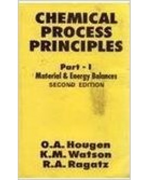 Chemical Process Principles Part - I-CBS Publications