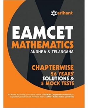 EAMCET Mathematics (Andhra Pradesh & Telangana) Chapterwise 26 Years' Solutions and 5 Mock Tests