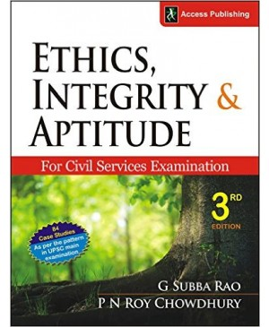 Ethics, Integrity and Aptitude for Civil Services Examination-Access Publications