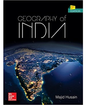 Geography of India 7th Edition  (Majid Husain)- TMH