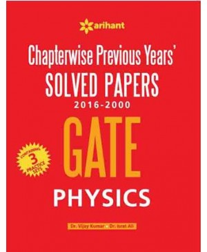 Chapterwise GATE Physics Solved Papers(2014-2000)-Arihant Publications