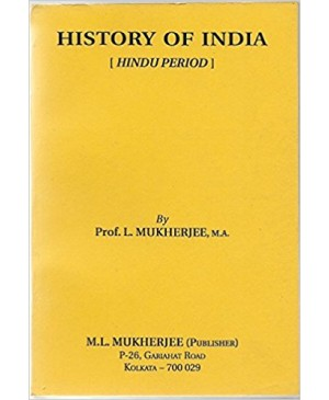 History Of India - HINDU PERIOD Paperback – 2011 by L.Mukherjee