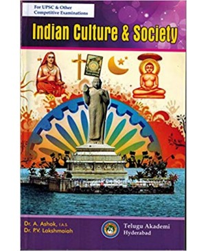 Indian Culture and Society by Dr A Ashok & Dr. P.V Lakshmaiah (English Medium) Telugu Akademi 2018