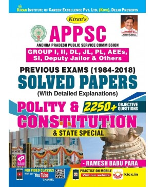 KIRAN'S APPSC POLITY & CONSTITUTION PREVIOUS EXAMS (1984-2018) SOLVED PAPER (ENGLISH MEDIUM) 2019