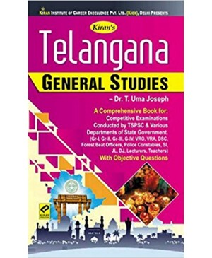 Kiran's Telangana General Studies by Dr T Uma Joseph (English Medium) 2018 Ed.