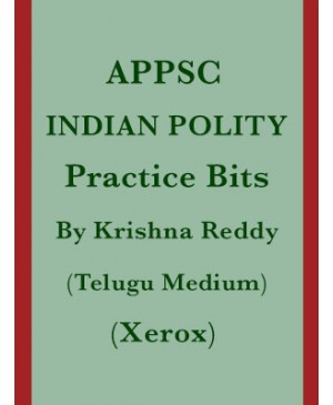 APPSC Indian Polity Practice Bits 2017 by B Krishna Reddy - Telugu Medium - Xerox