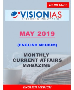 Vision IAS Current Affairs MAY 2019 Monthly Current Affairs Magazine (English Medium) Printed Material