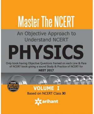 MASTER THE NCERT PHYSICS VOL-1-Arihant Publications