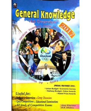 General Knowledge-An Overview 2017(Anuj Khurana)-KPH Publications