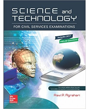 Science and Technology for Civil Services Examinations 2017 (Ravi Agrahari), TMH Publications