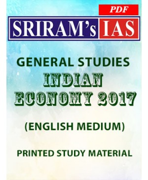 Sriram's IAS Indian Economy 2017 - English Medium - Printed Study Material - PDF