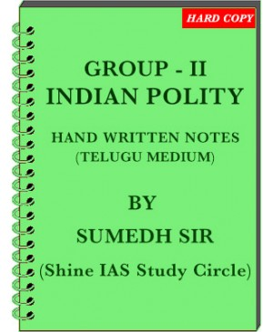 Group 2 Indian Polity Class Notes by Sumedh Sir - Telugu Medium - Xerox