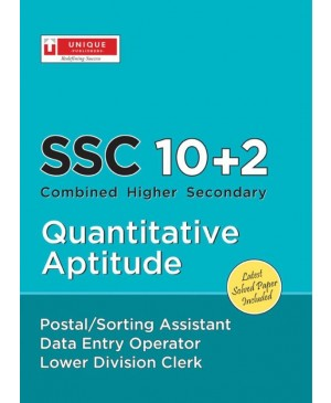 SSC 10 + 2 Data Entry Operator and Lower Division Clerk - Quantitative Aptitude 1st Edition - Unique Publications