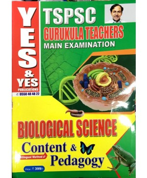 TSPSC TGT Mains Biological Science Content (Bilingual) & Pedagogy  - Yes & Yes Publications
