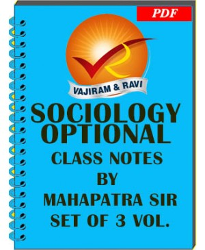 Vajiram & Ravi Sociology Optional by Mahapatra Sri - Class Notes - English Medium - PDF